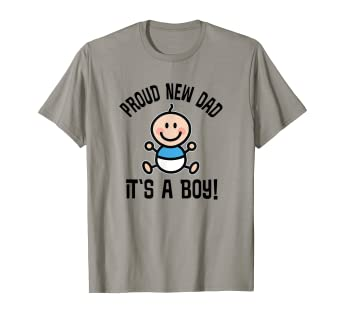 61b3588a Amazon.com: Mens Proud New Dad Its A Boy T-shirt Fathers Day Gift ...
