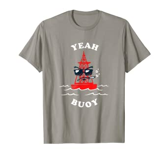 bf383315 Image Unavailable. Image not available for. Color: Yeah Buoy T-Shirt - Funny  Sailing Sailboat