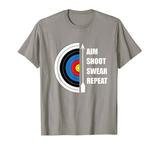 5179a96398d Image Unavailable. Image not available for. Colour  Archery Aim Shoot Swear  Repeat Target Arrow Funny T-Shirt