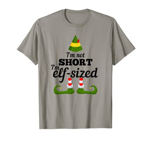 0b7a2bd4d Image Unavailable. Image not available for. Color: I'm Not Short I'm Elf  Sized T Shirt Christmas Clothing
