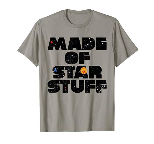 9e3155279 Amazon.com: Made of Star Stuff Astronomy Lover Shirt: Clothing
