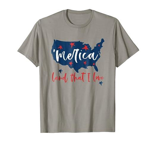 Amazon Com Funny Merica Land That I Love T Shirt Patriotic 4th Of