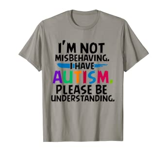 8b3af64df77 Amazon.com: I'm not misbehaving, Autism T-shirt: Clothing