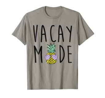 cdebfa9331 Image Unavailable. Image not available for. Color  Vacay Mode T-Shirt  Pineapple vacation tee