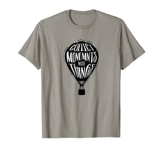 Amazoncom Hot Air Balloon Adventure Explore Slogan Quote T Shirt