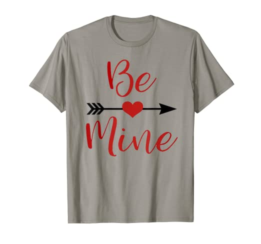 825ca31c51 Amazon.com: Be Mine Valentine's Day Gift Shirts For Lovers Women And ...