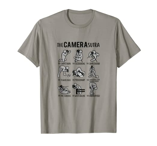 1f3e4a8d Image Unavailable. Image not available for. Color: The Camera Sutra Funny  Photographer Camera T-Shirt