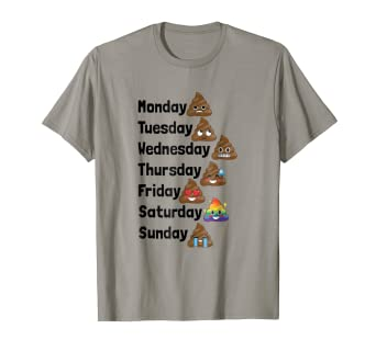 4c241e02bf Image Unavailable. Image not available for. Color: Funny Emoji Poop Days of  the Week Shirt for Kids & Adults
