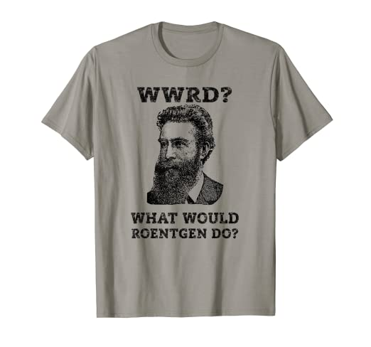 0802022a8 Image Unavailable. Image not available for. Color: Rad Tech Gift, WWRD  Roentgen Funny X-Ray Tech TShirt