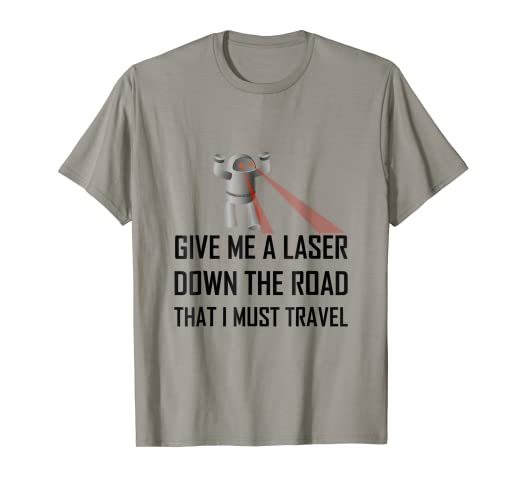 Amazon com: Give Me A Laser Funny Misheard Lyrics Funny T-Shirt