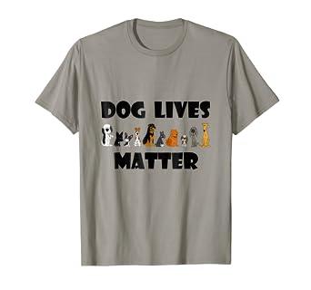 Smiletees Pets Cute Dog Lives Matter Pet Rescue T Shirt by Smiletees Pets