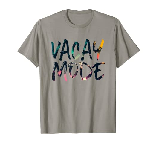 2daf007e2 Amazon.com: Vacay Mode Tropical Graphic T Shirt Vacation Travel ...