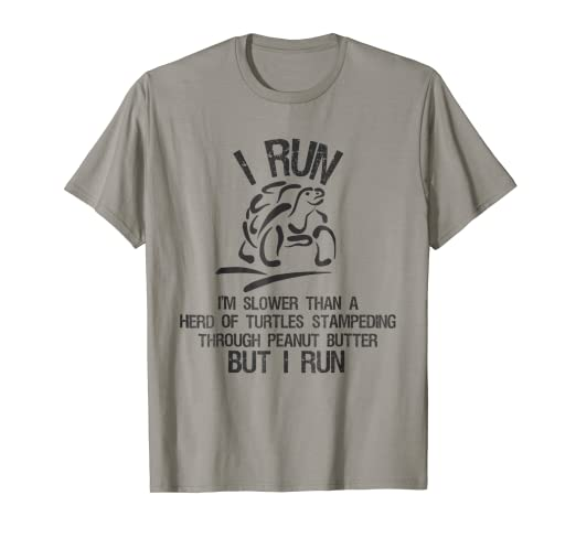 3c365188f Image Unavailable. Image not available for. Color: I Run I'm Slower Than A  Herd of Turtles Fitness Gym T-Shirt