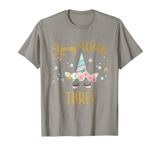 Amazon Young Wild And Three Tshirt Unicorn 3rd Birthday Kids