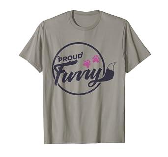 Proud Furry Fursona Yiff Scalie Furries Fursuits Fun T-Shirt