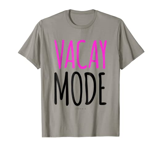 11f71a42dde Image Unavailable. Image not available for. Color  Cute Vacation Shirts  Vacay  Mode T Shirt - Funny Tshirt