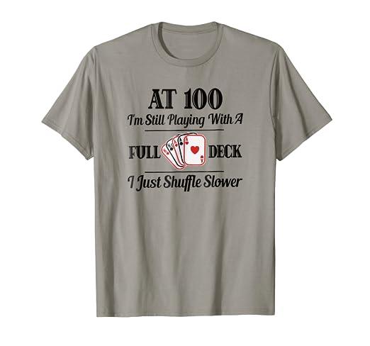 Funny 100th Birthday Gift T Shirt