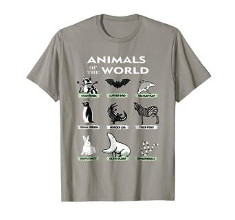 3e27b0c2 Amazon.com: Animals Of The World T-Shirt Funny Animal Real Names ...