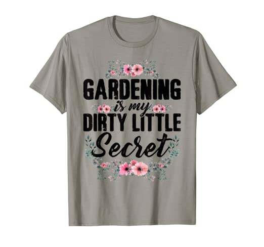 77f0306488 Image Unavailable. Image not available for. Color: Funny Gardening Shirt  Flower Garden Gift for Gardener T-Shirt