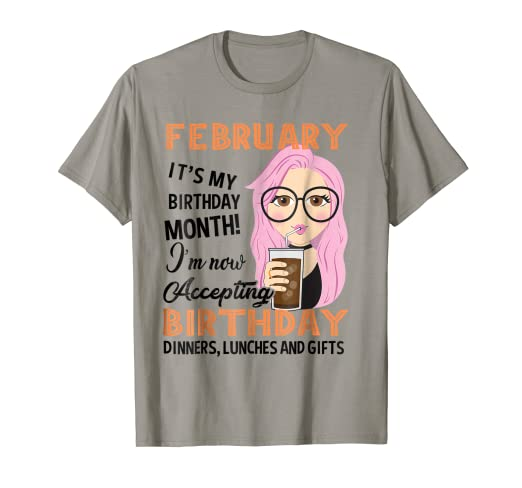 Image Unavailable Not Available For Color February My Birthday Month T Shirt