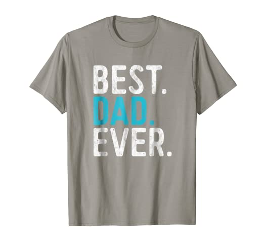 a3586620 Image Unavailable. Image not available for. Color: Mens Mens Best Dad Ever  Tshirt Father's Day Shirt Gift