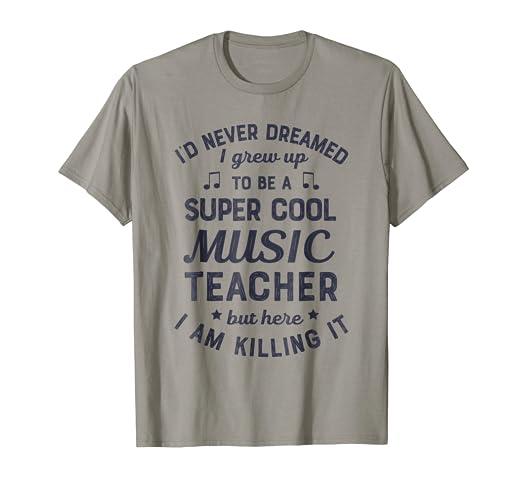 ba62d51e Image Unavailable. Image not available for. Color: Super Cool Music Teacher  T shirt School Teachers ...