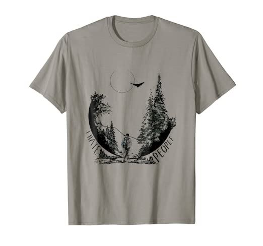 21ae64e6e74e5a Image Unavailable. Image not available for. Color  I hate people camping  and hiking t-shirt