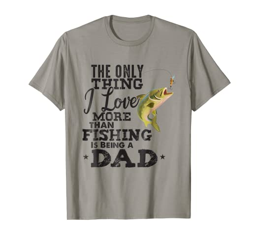 486ee5d1 Image Unavailable. Image not available for. Color: Mens Only Thing I Love  More Than Fishing Is Being a Dad Shirt Tee
