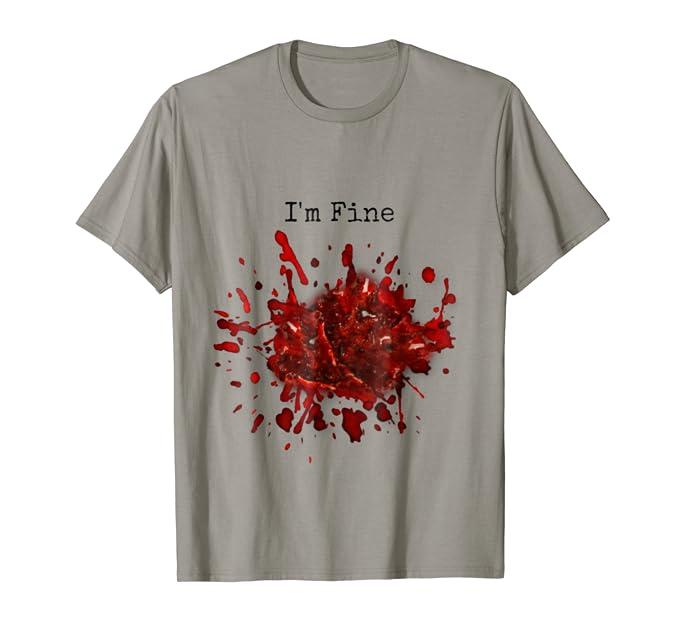 f8021578 Amazon.com: I'm Fine Halloween Graphic Slash Injury Blood Novelty: Clothing