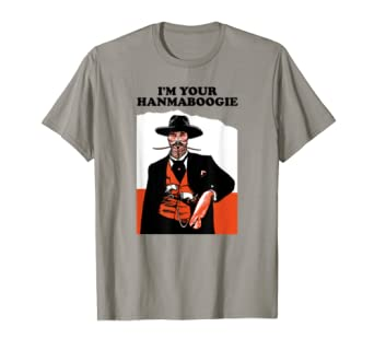 I'm Your Han Ma Boogie Pistol Shrimps Radio T-Shirt Light