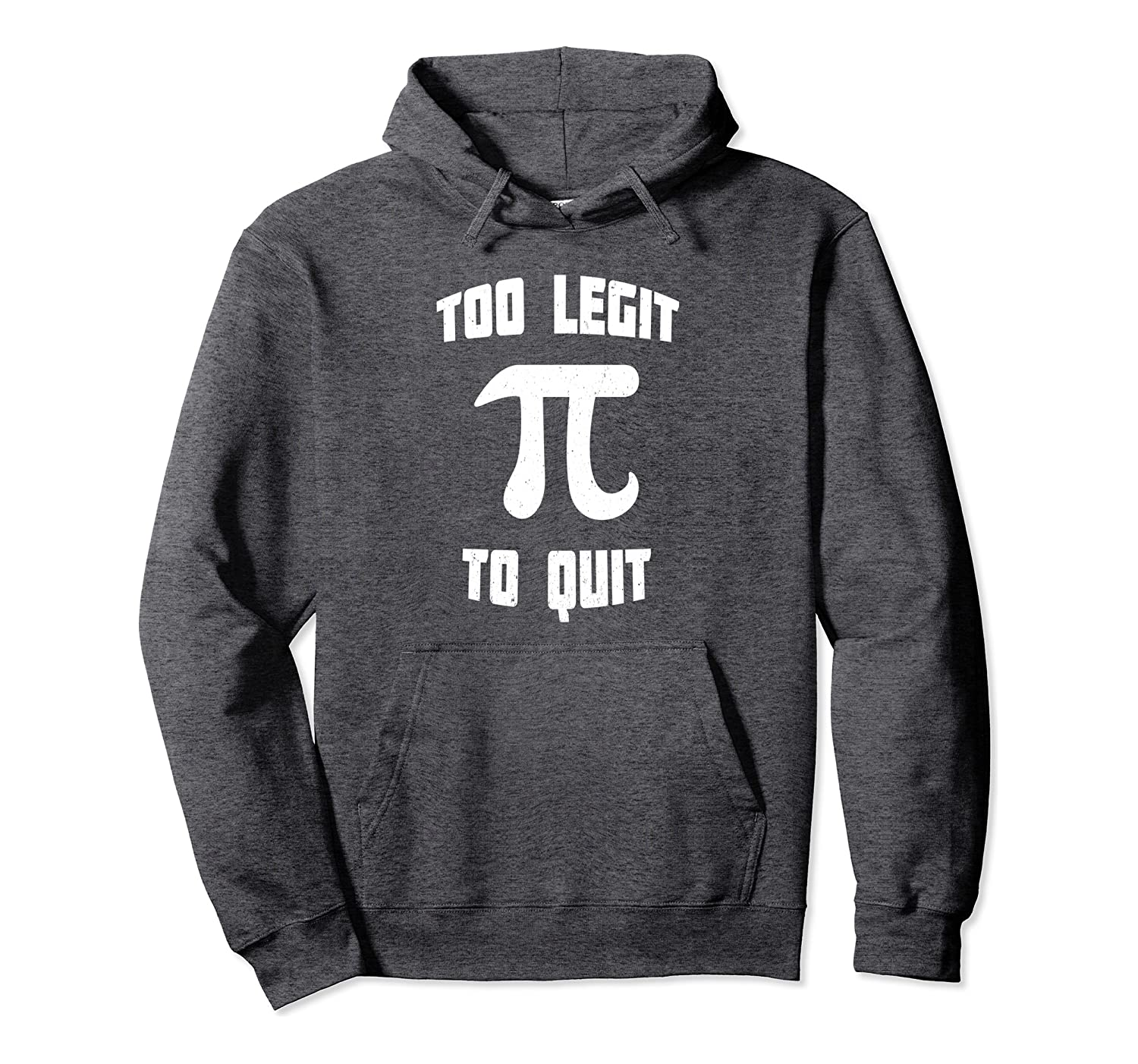 Pi Too Legit To Quit 90's Pi Day 3/14 Math Nerd Geek Vintage Pullover Hoodie