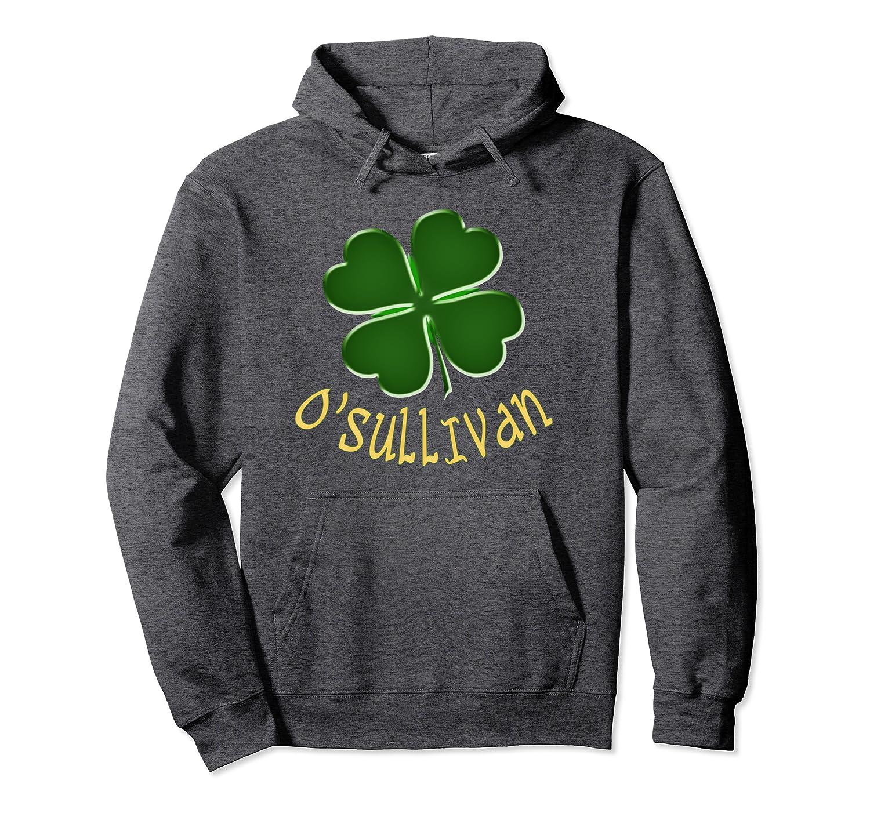 Irish O'Sullivan Lucky Clover St Patrick's Day Pullover Hoodie-Awarplus