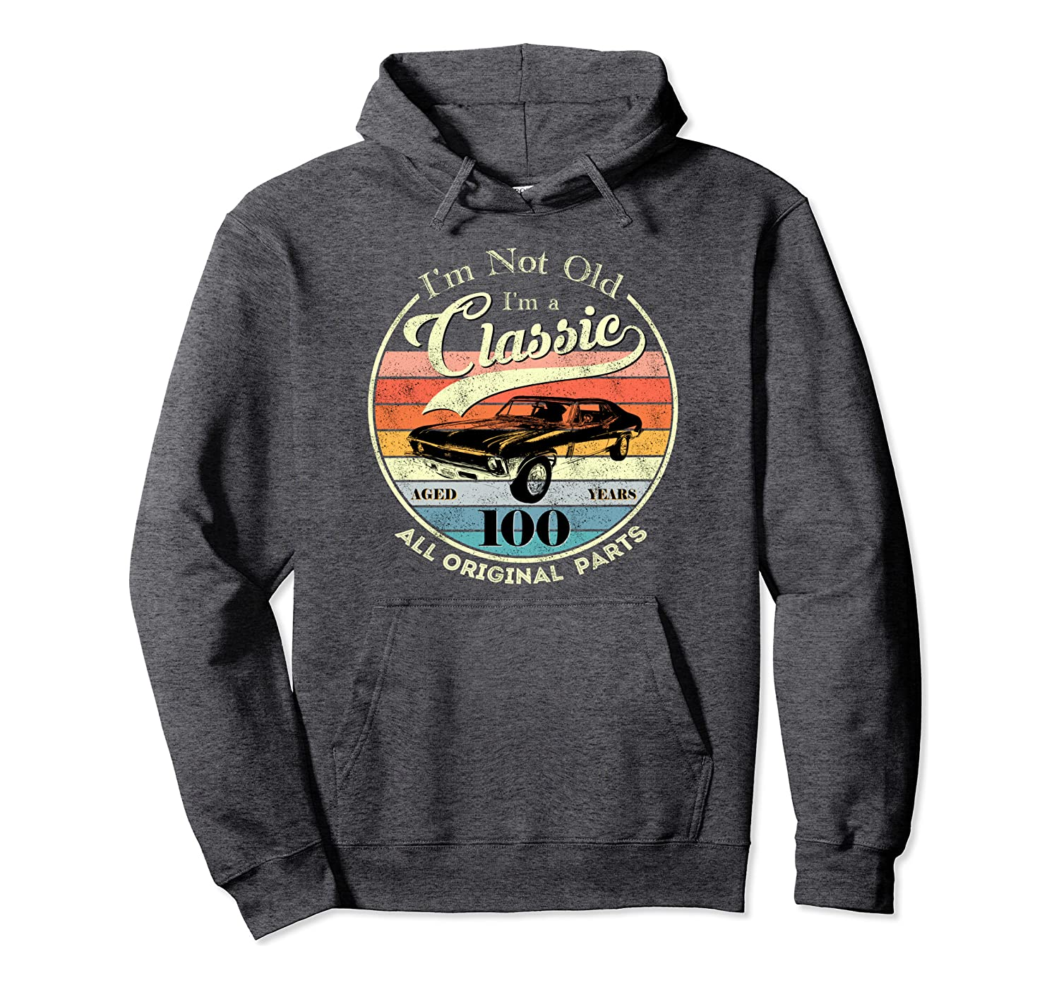100th birthday gift Classic at 100 years old retro party Pullover Hoodie