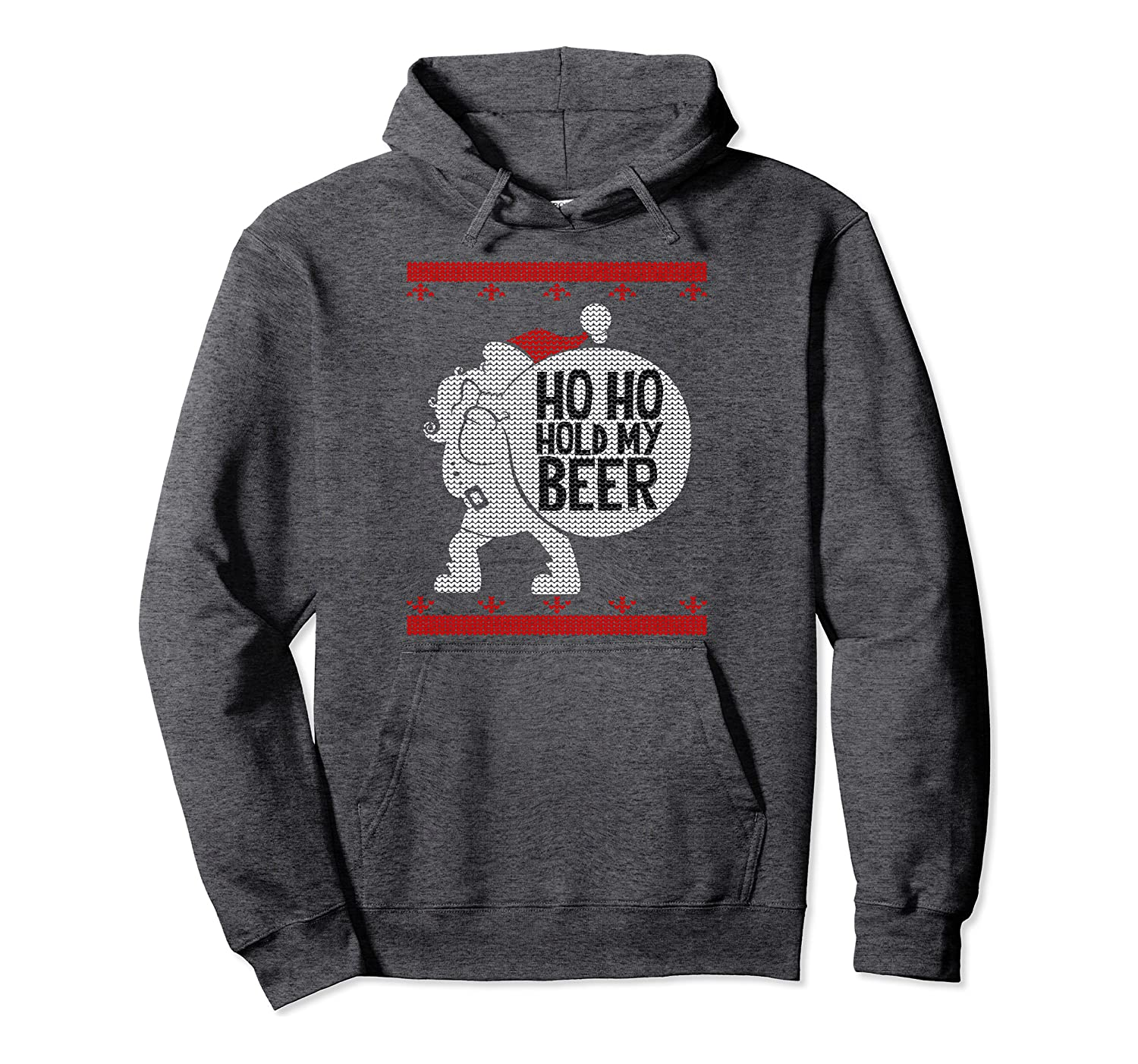Ho Ho Hold My Beer Ugly Christmas Pullover Hoodie
