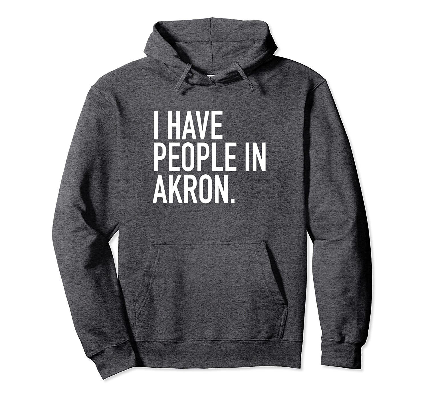 I Have People In Akron Funny Akron OH Vintage Pullover Hoodie-Colonhue