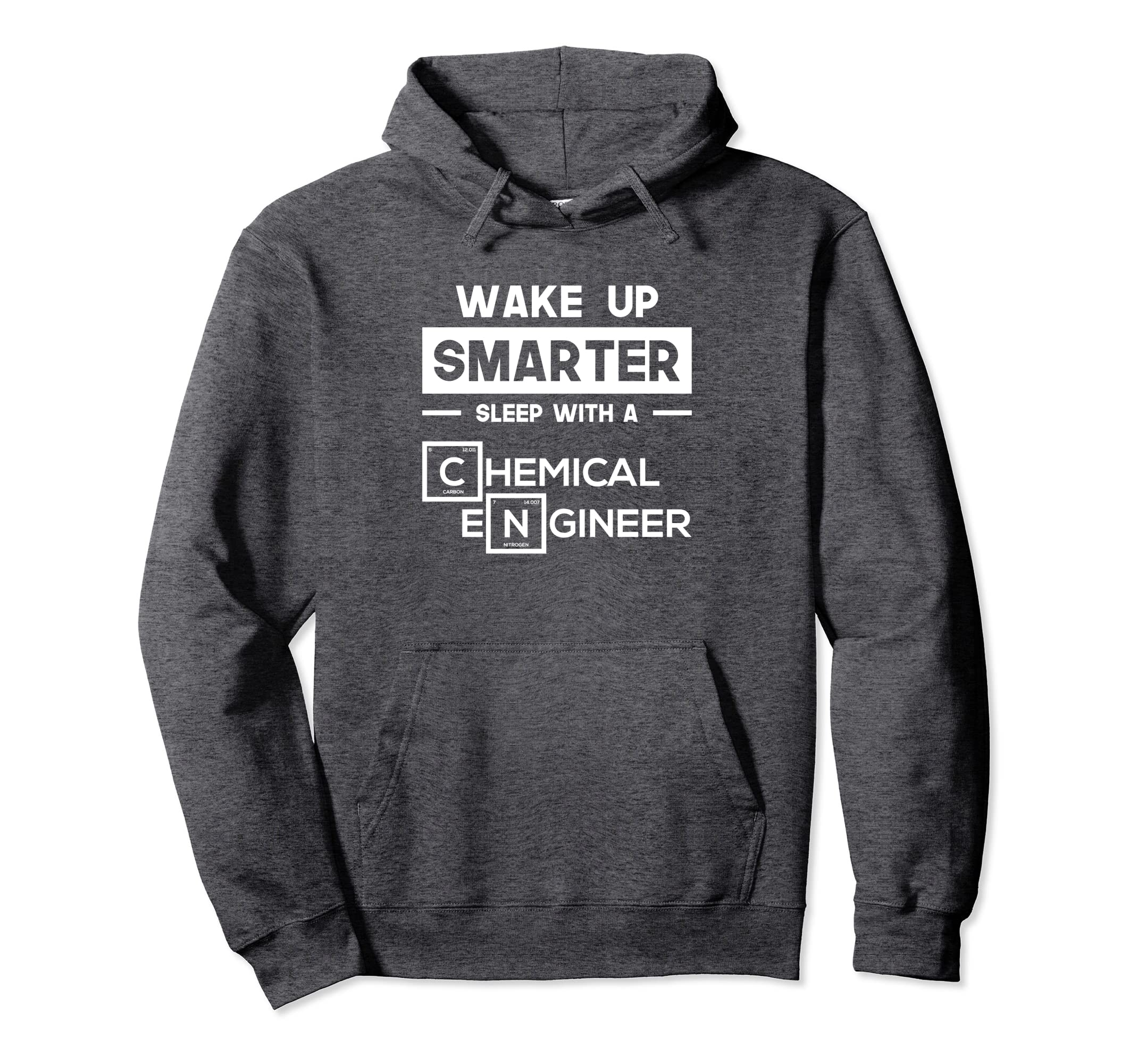 Wake Up Smarter Sleep With A Chemical Engineer Hoodie Gifts