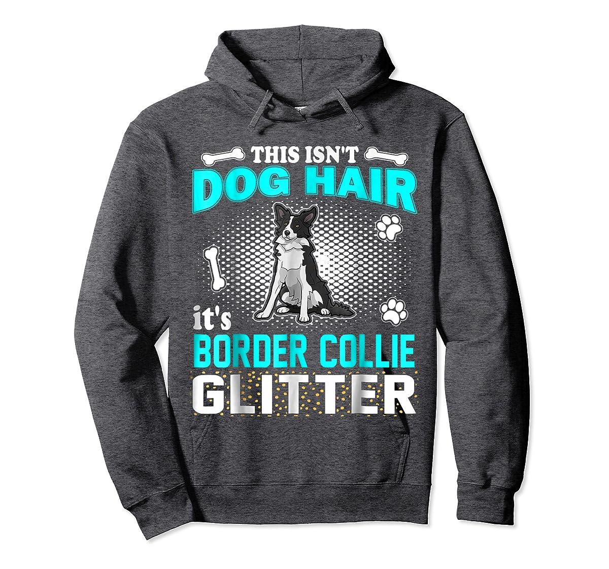 This Isn't Dog Hair It's Border Collie Glitter T-Shirt-Hoodie-Dark Heather