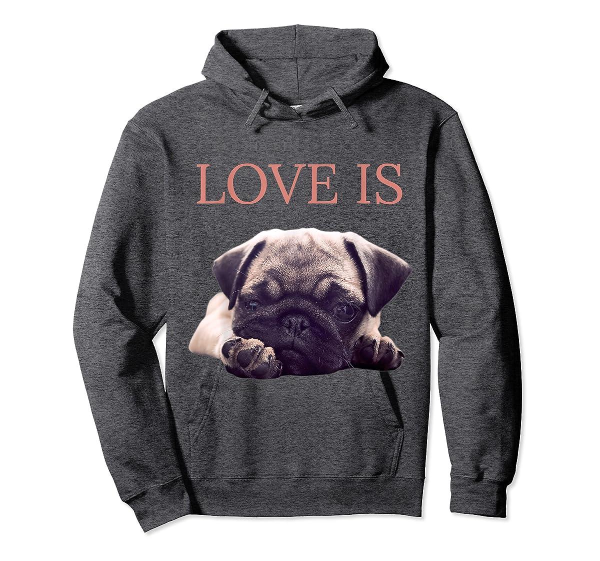 Mothers Day Pug Shirt Women Men Pug Mom Life Tee Love Is Dog-Hoodie-Dark Heather