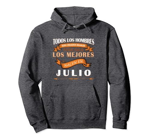 Amazon.com: Sudadera Hombres son Iguales los Mejores son de Julio Hoodie: Clothing