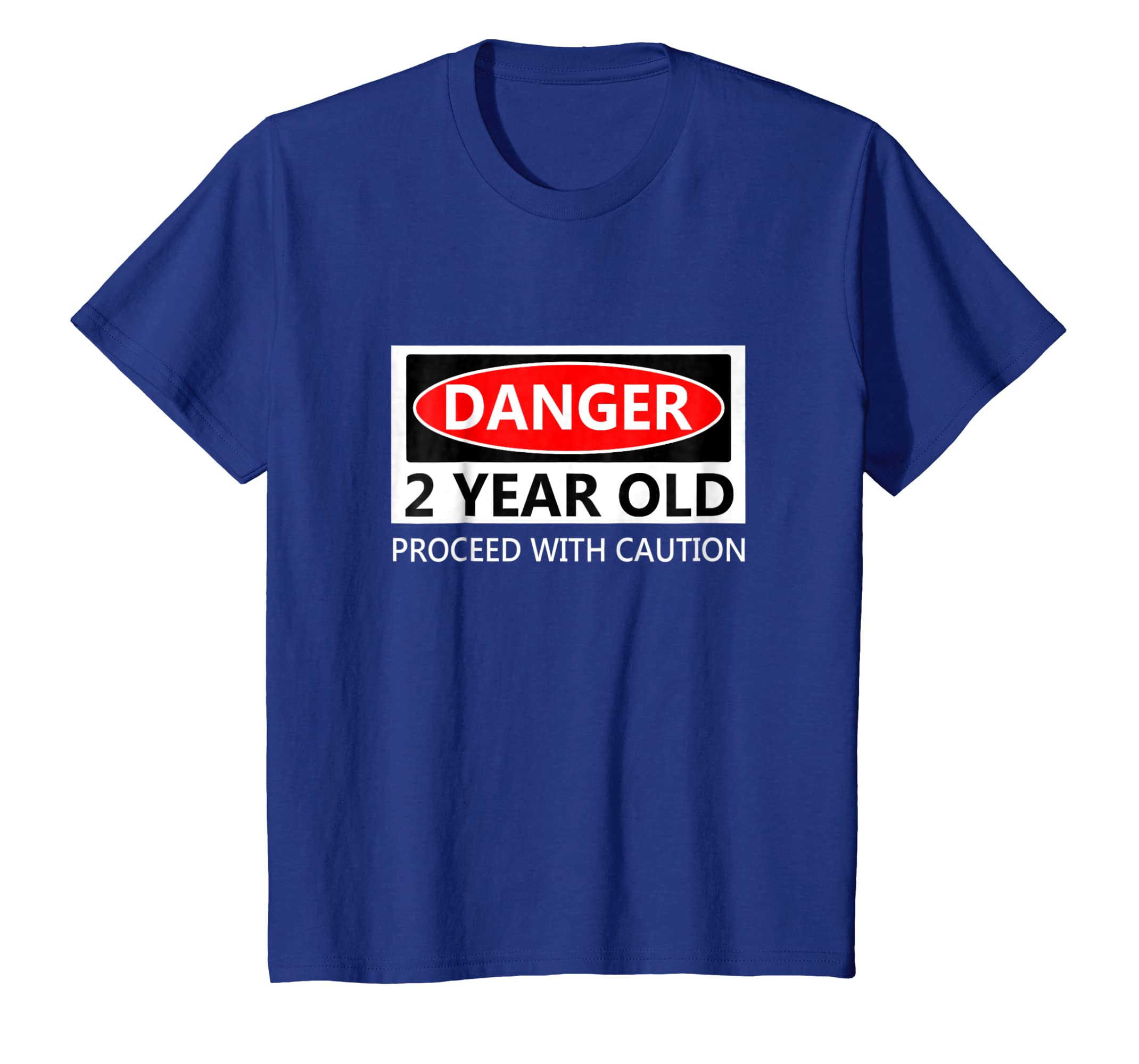 713cf151b Amazon.com: Kids Danger 2 Year Old Proceed With Caution Birthday T-Shirt:  Clothing