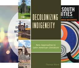 Latin American Decolonial and Postcolonial Literature (4 Book Series)