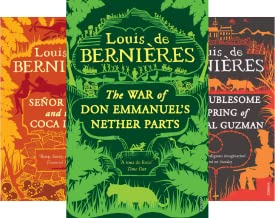 Louis de Bernieres Box Set of 3 books: The War of Don Emmanuels Nether Parts / Senor Vivo and the Coca Lord / The Troubles...