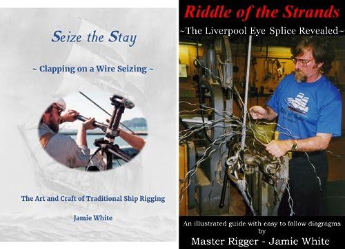 Traditional Rigging & Marlingspike Seamanship (2 Book Series)