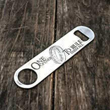 One Opener to Rule Them All Bottle Opener