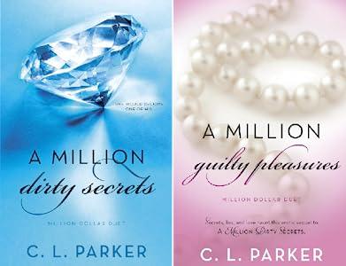 Read A Million Dirty Secrets Million Dollar Duet 1 By Cl Parker