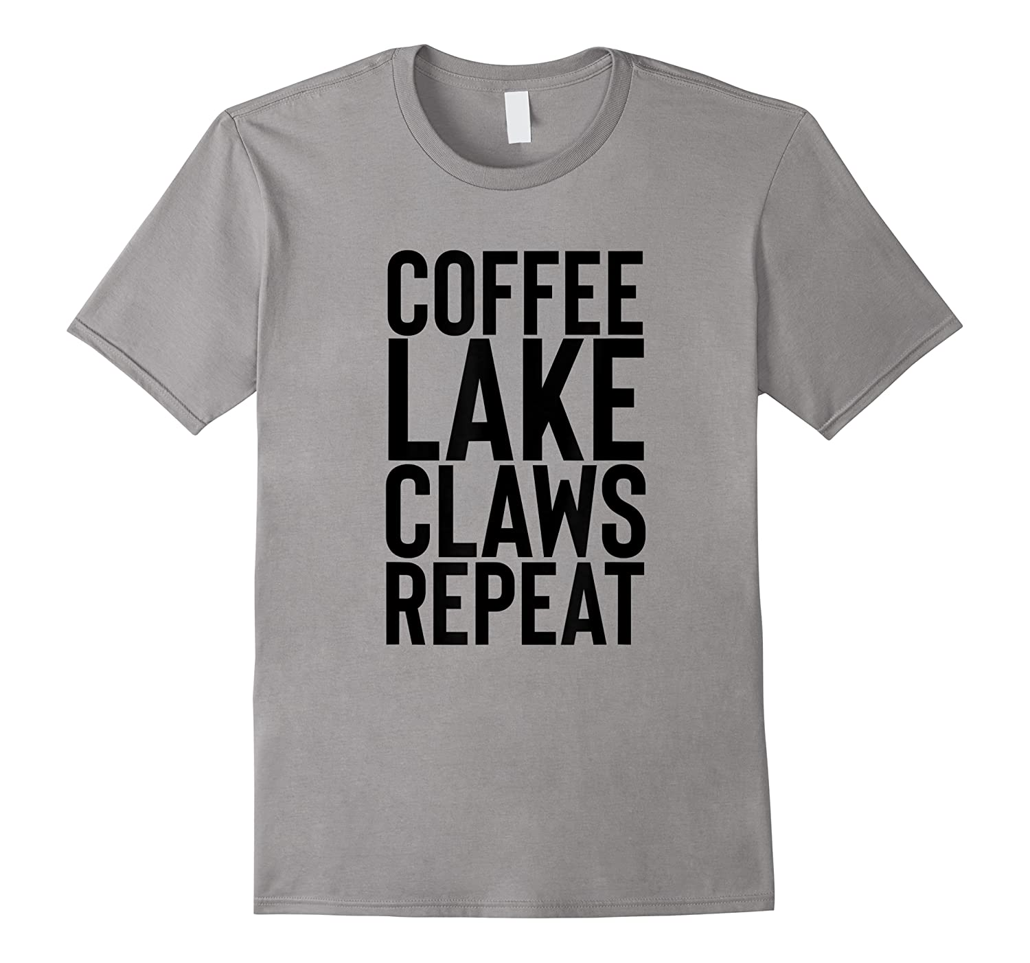 Coffee Lake Claws Repeat Ain't No Laws Hard Seltzer Shirts