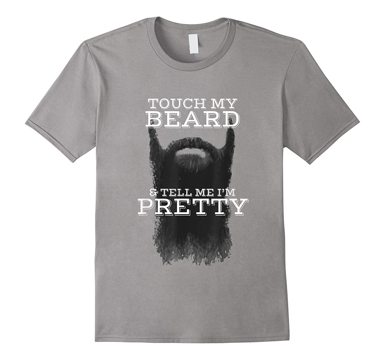 S Touch My Beard And Tell Me I'm Pretty Cool Funny T-shirt