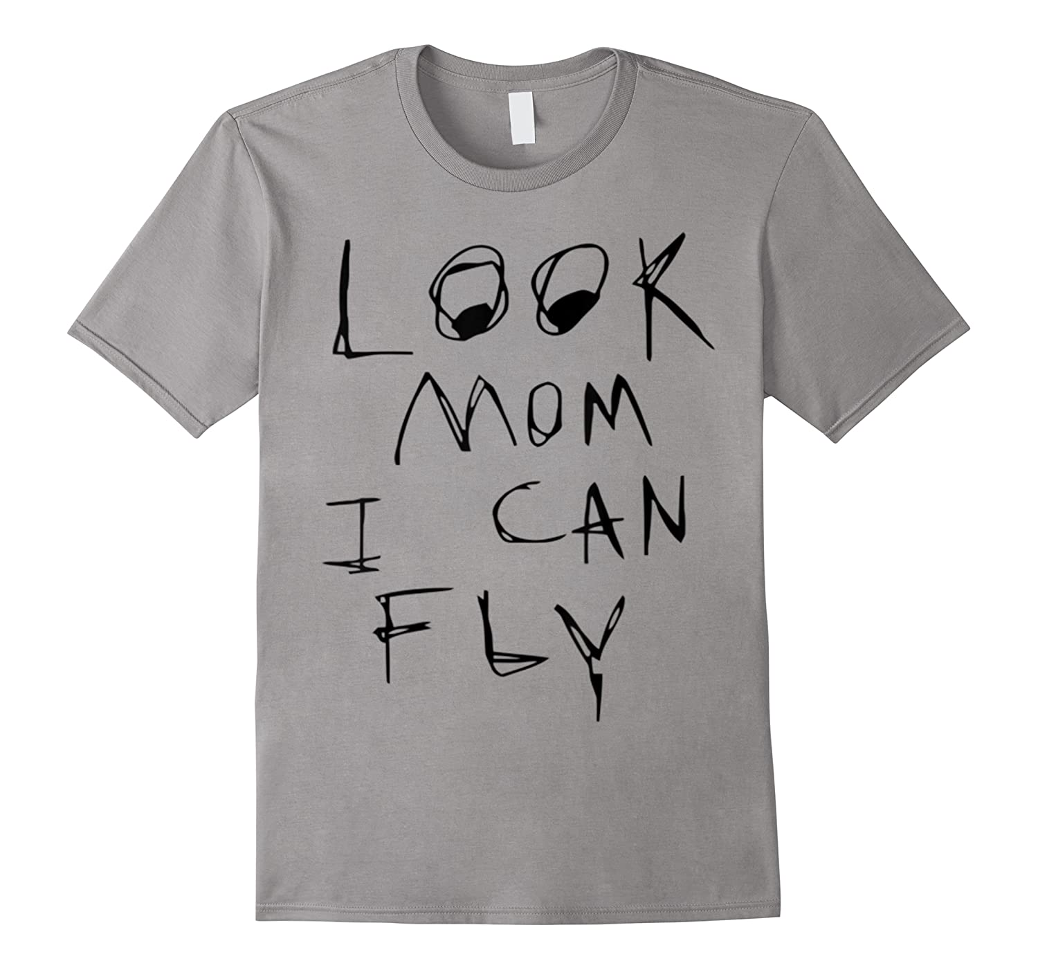 Look Mom I Can Fly Shirts