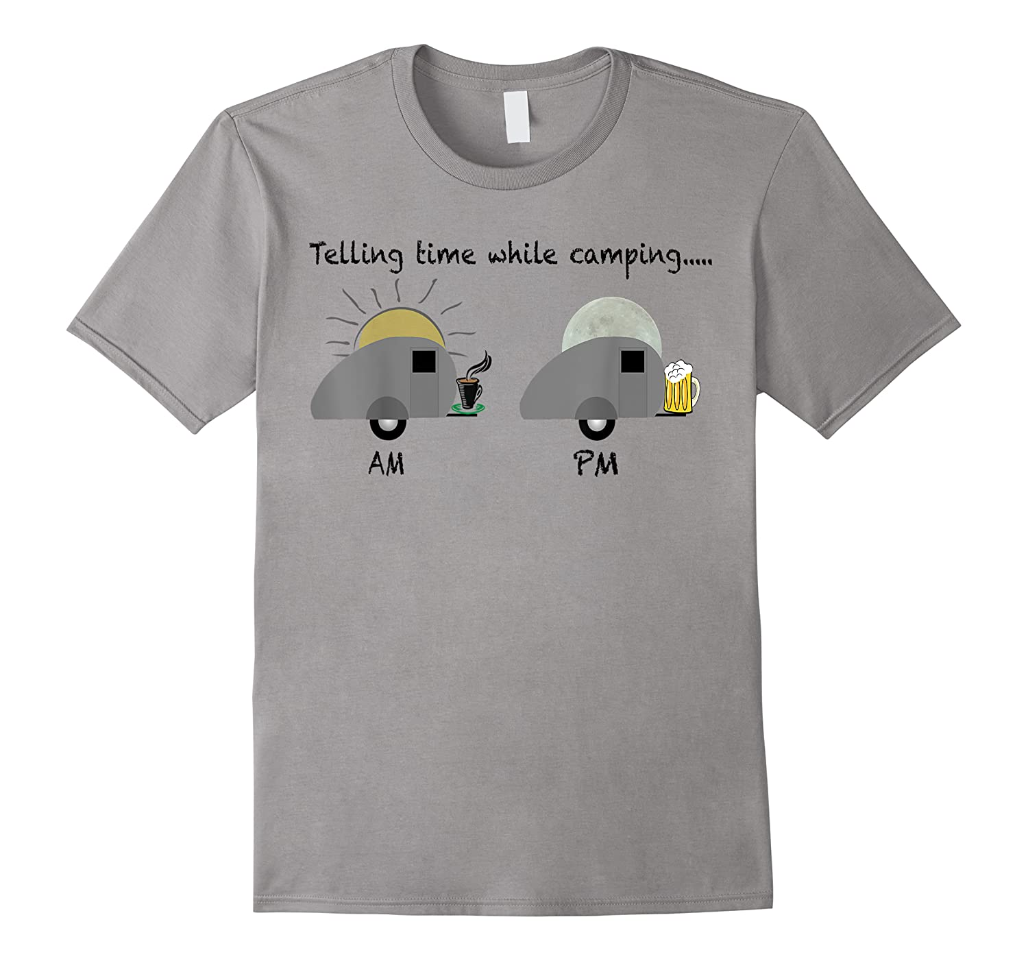 Telling Time While Camping Outdoors Funny Beer Wine Shirt T-shirt