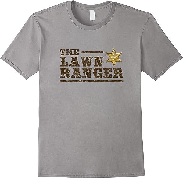 Lawn Ranger Grass Mower Mowing Father's Day Gardening T-shirt